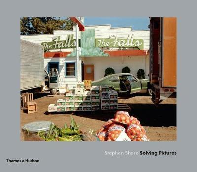 Stephen Shore - Solving Pictures