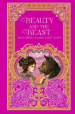Beauty and the Beast and Other Classic Fairy Tales (Leather bound)