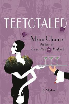 Teetotaled: A Mystery