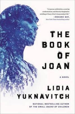 The Book of Joan: A Novel