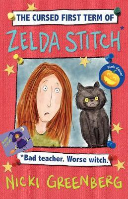 The Cursed First Term of Zelda Stitch: Bad Teacher. Worse Witch.