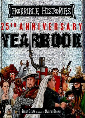 25th Anniversary Yearbook (Horrible Histories)
