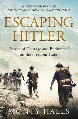 Escaping Hitler: The Freedom Trails