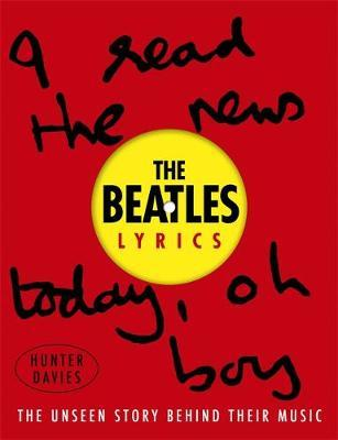 Beatles Lyrics - The Unseen Story Behind Their Music