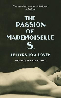 The Passion of Mademoiselle S.