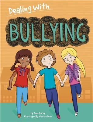 Dealing With...: Bullying
