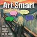 Art Smart : Spot the Details and Find Out the Facts!