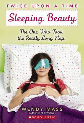 Sleeping Beauty: The One Who Took the Really Long Nap