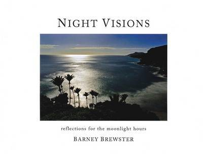 Night Visions: Reflections for the Moonlight Hours