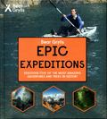 Epic Expeditions (Bear Grylls Epic Adventure Series)