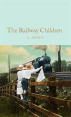 The Railway Children (Macmillan Collector's Library)