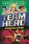 Scorpion Strike (Team Hero Series 2 #2)