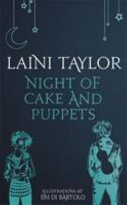 Night of Cake and Puppets: A Daughter of Smoke and Bone Novella