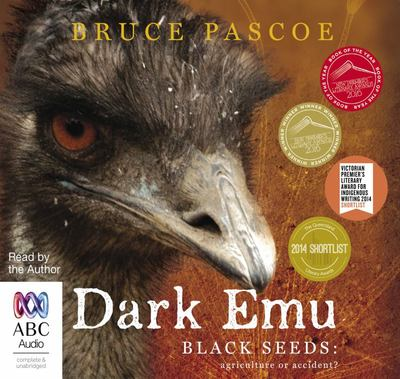 Dark Emu Black Seeds: Agriculture or Accident? Audio CD