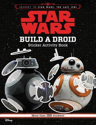 Build a Droid Sticker Activity Book (Star Wars: The Last Jedi)
