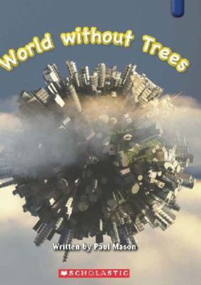 World Without Trees