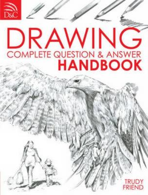 Drawing : Complete Question and Answer Handbook