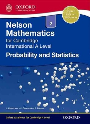Nelson Mathematics for Cambridge International A Level - Probability and Statistics 2