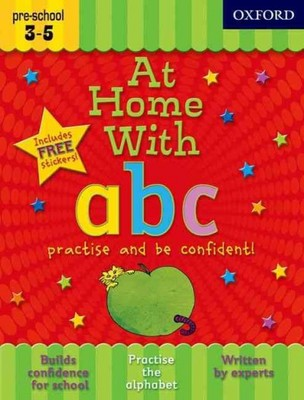 At Home With ABC Practise and Be Confident! : Practise and Be Confident!