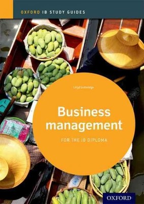 IB Study Guide: Business Management 2014 Edition