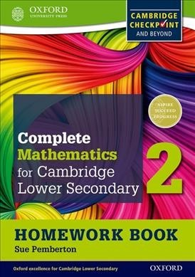 Complete Mathematics for Cambridge Secondary 1 Homework Book 2: For Cambridge Checkpoint and Beyond