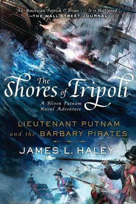 Shores Of Tripoli, The - No Longer Stocked: Bliven Putnam Naval Adventur