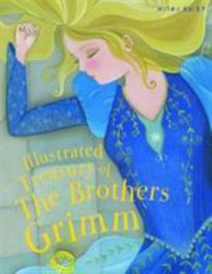 llustrated Treasury of the Brothers Grimm