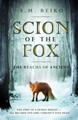 Scion of the Fox : The Realms of Ancient