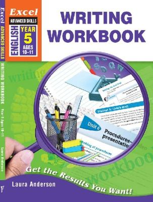 Writing Workbook Year 5 - Excel Advanced Skills (Ages 10-11 - NZ Yr.6)