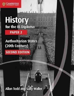 History for the IB Diploma Authoritarian States 20th Century