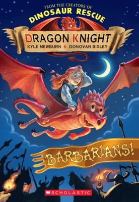 Barbarians! (Dragon Knight #6)