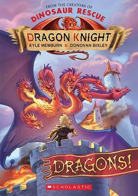 Dragons! (Dragon Knight #4)