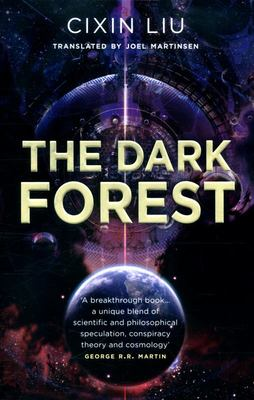 The Dark Forest (The Three Body Trilogy #2)