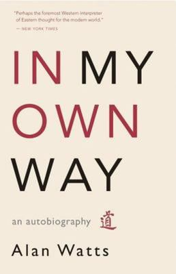 In My Own Way : An Autobiography, 1915-1965