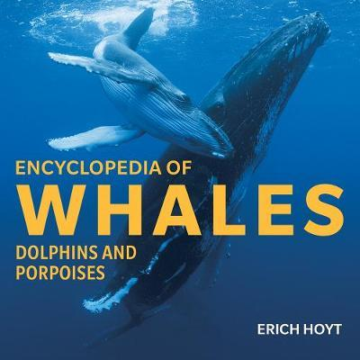 Encyclopedia of Whales, Dolphins and Porpoises (HB)