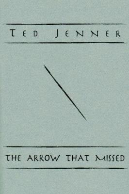 The Arrow That Missed