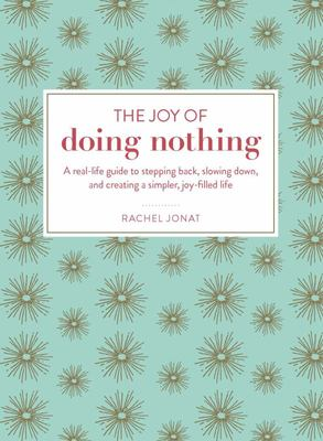 Joy of Doing Nothing