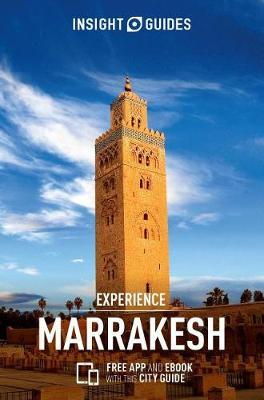 Insight Guides: Experience Marrakesh