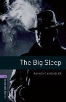 Oxford Bookworms Library: Level 4: The Big Sleep