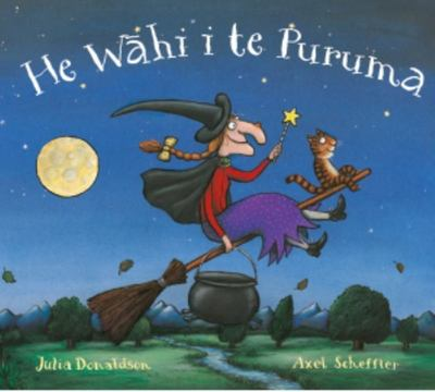 He Wahi i te Puruma (Room on the Broom Maori Edition)