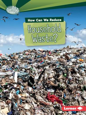 Household Waste (How Can We Reduce?)