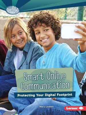 Smart Online Communication: Protecting Your Digital Footprint (What Is Digital Citizenship?)