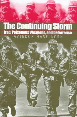 The Continuing Storm : Iraq, Poisonous Weapons, and Deterrence