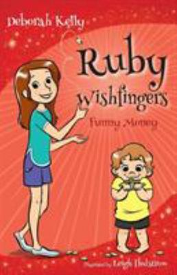 Funny Money (Ruby Wishfingers #5)