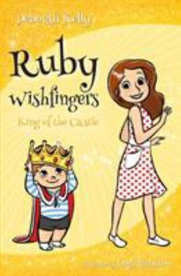 King of the Castle (Ruby Wishfingers #4)