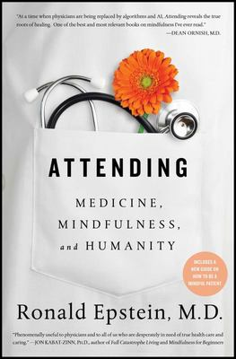 Attending: Medicine, Mindfulness, and Humanity (PB)