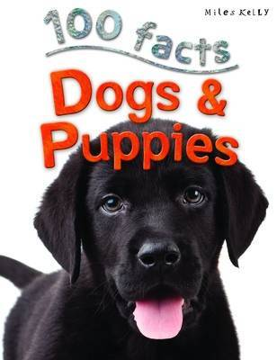 Dogs & Puppies (100 Facts)