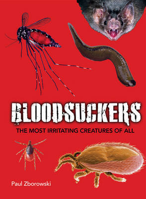Bloodsuckers: The Most Irritating Creatures of All
