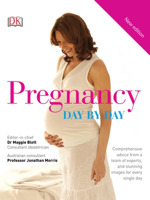 Pregnancy: Day by Day