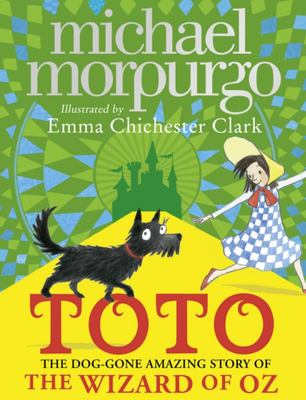 Toto: The Dog-Gone Amazing Story of the Wizard of Oz (PB)